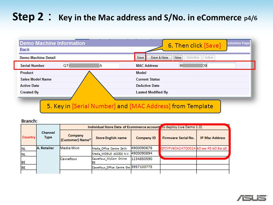 5. Key in [Serial Number] and [MAC Address] from Template